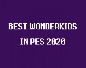 konami pes 2020 best wonderkids