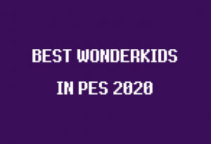 konami pes 2020 best wonderkids