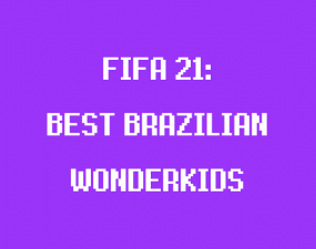 best brazilian wonderkids fifa 21