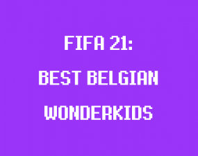 best young belgian players in fifa 21