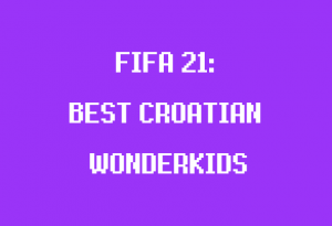 best young croatian players in fifa 21