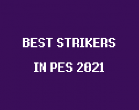 best strikers cf in pes 21