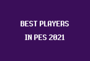 best players in pes 2021